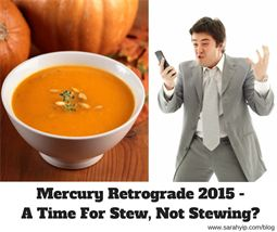 Mercury Retrograde A Time for Stew