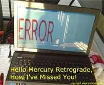 Mercury Retrograde Error
